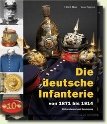 The German Infantry - Die deutsche Infanterie
