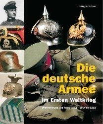 The German Army in the First World War - Die deutsche Armee im Ersten Weltkrieg